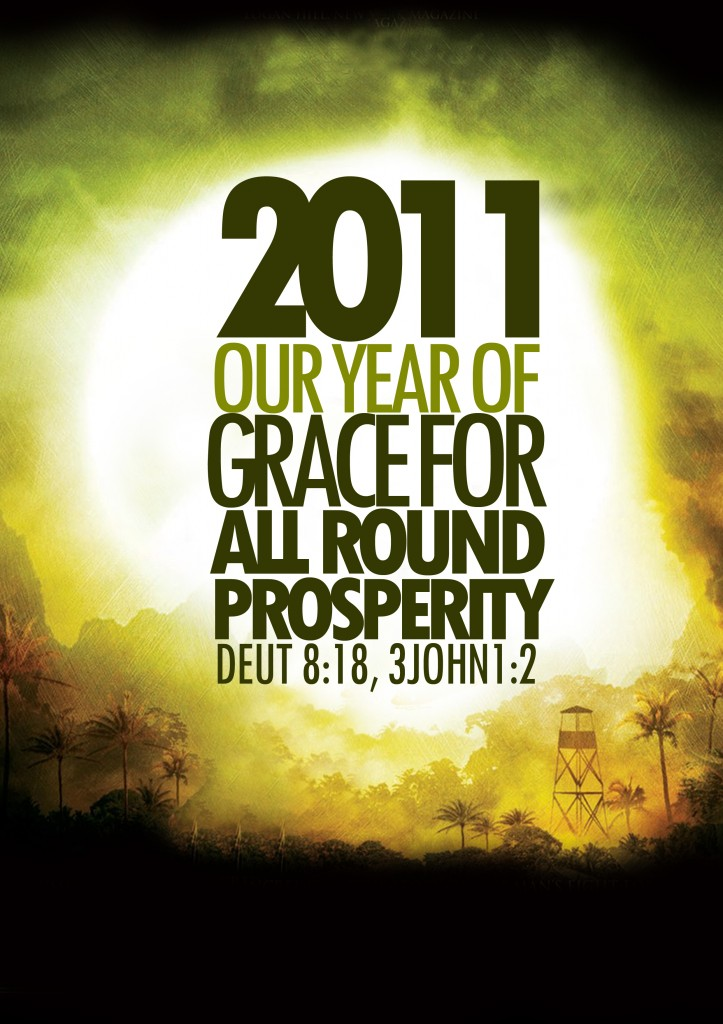 2011 - Our Year of Grace for all round prosperity!