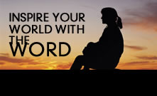 Inspire Your World With The Word