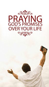 Praying God's Promises Over Your Life