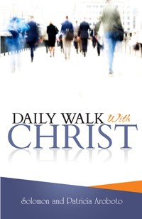 Daily Walk with Christ