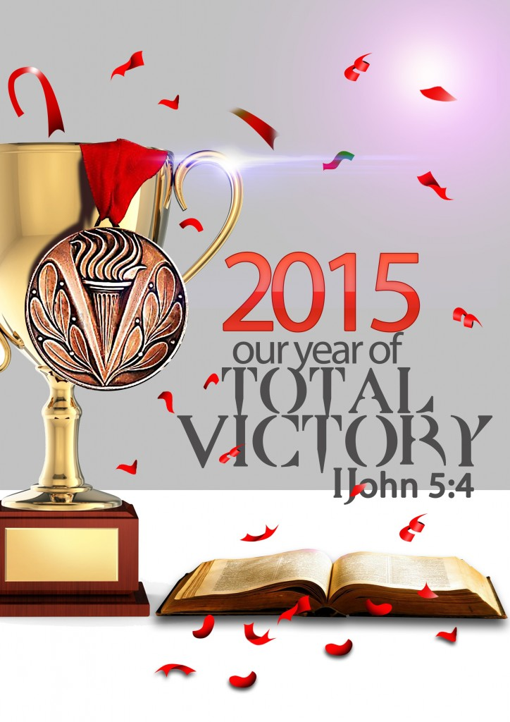 2015 Our Year of Total Victory